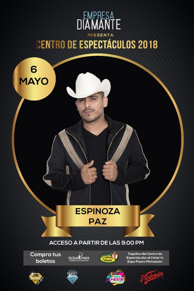 Se suma Espinoza Paz al Centro de Espectáculos de la Expo Fiesta Michoacán 2018
