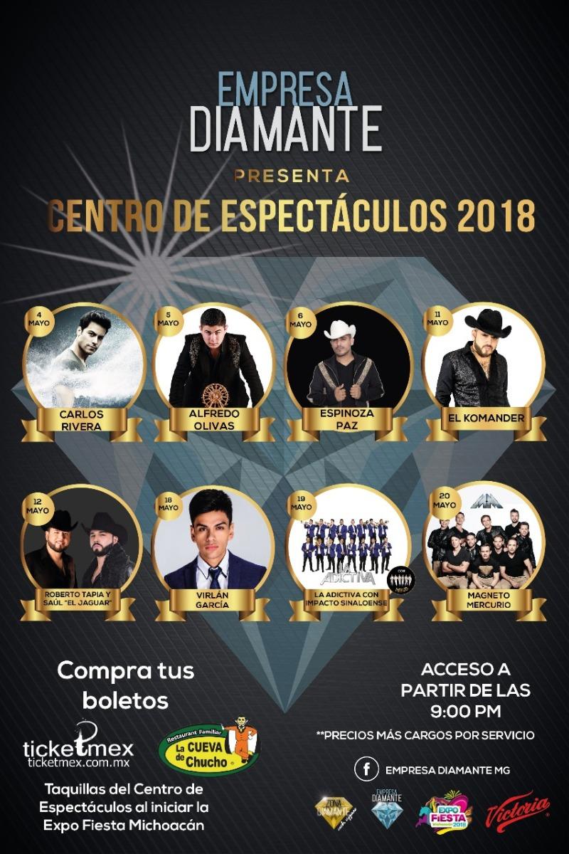 Presenta Empresa Diamante MG cartel para el Centro de Espectáculos de la Expo Fiesta Michoacán 2018